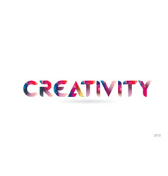 Creativity colored rainbow word text suitable for vector