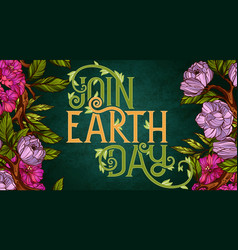 join earth day poster template vector image