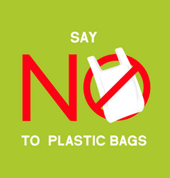 No plastic bags sign concept stop vector