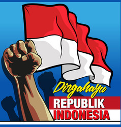 Dirgahayu republik indonesia vector