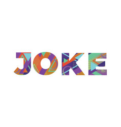 Joke concept retro colorful word art vector
