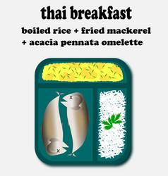 Thai breakfast setacacia pennata omelette vector
