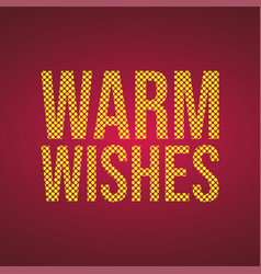 warm wishes life quote with modern background vector image