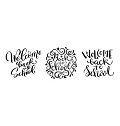 welcome back to school set handdrawn lettering vector image