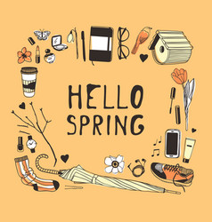 Hand drawn fashion objects and quote hello spring vector