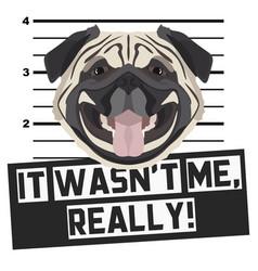 Mugshot mug shot pug vector