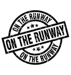 On the runway round grunge black stamp vector