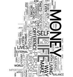 your money or your life text word cloud concept vector image
