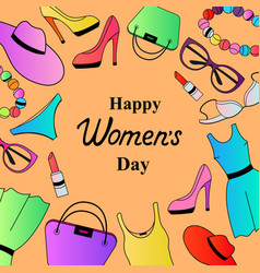 happy womens day female clothing and accessories vector image vector image