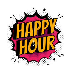comic explosion with text happy hour flat vector image
