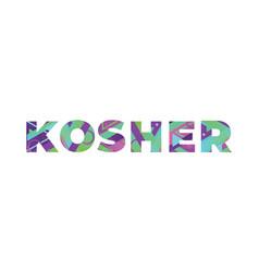 Kosher concept retro colorful word art vector