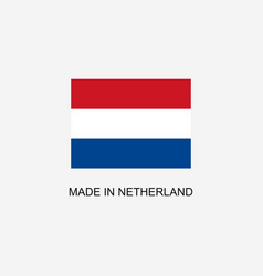 made in netherland sign vector image