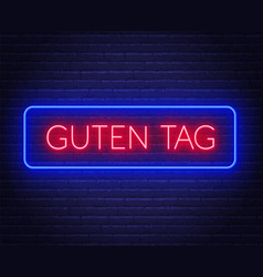 Neon sign word guten tag in frame on dark vector