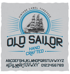 old sailor vintage label poster vector image vector image