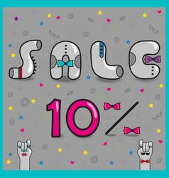 sale ten percents artistic font vector image vector image