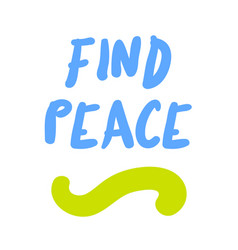 find peace motivation quote vector image