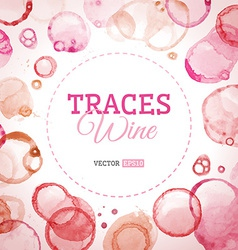 Traces wine background vector