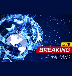 breaking news banner on blue structure background vector image
