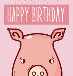 happy birthday card with animal cartoon vector image