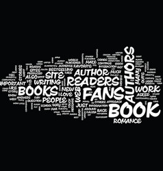 Are readers important to authors text background vector