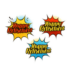 Happy retirement lettering cartoon vector