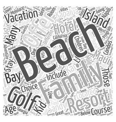 Family Beach Vacation Ideas Word Cloud Concept vector