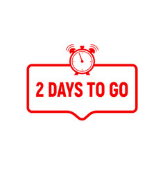 2 day to go last countdown icon two day go sale vector