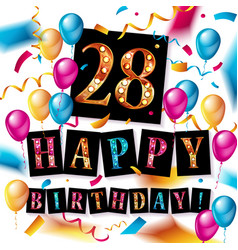 28 th birthday celebration greeting card vector