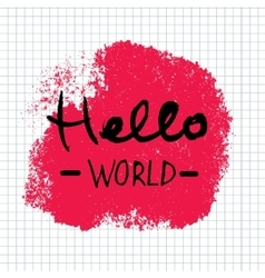 Hello World lettering calligraphy vector