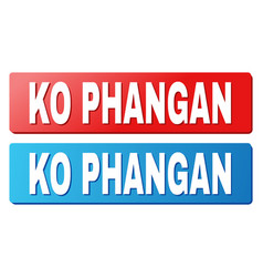 Ko phangan text on blue and red rectangle buttons vector