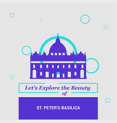 lets explore the beauty of st peters basilica vector image