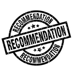 Recommendation round grunge black stamp vector