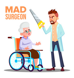 mad doctor surgeon with a saw in hand and scared vector image