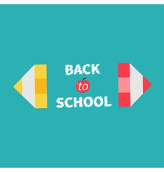 Pencils Back to school card Flat design vector image