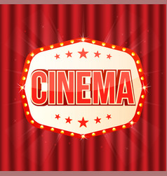 Cinema sign on red curtain retro light frame with vector