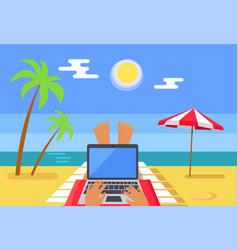 Freelancer works on laptop at tropic beach resort vector