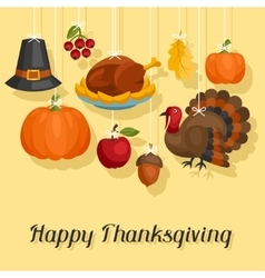 Happy Thanksgiving Day card design with holiday vector image