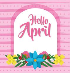 Hello april design vector