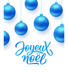 Joyeux noel background with blue christmas balls vector