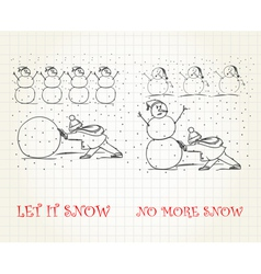 Let it snow vs no more snow vector