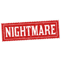 Nightmare sign or stamp vector