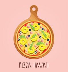 real pizza hawaii on wooden board vector image