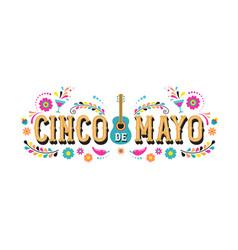 cinco de mayo - fiesta banner and poster design vector image vector image