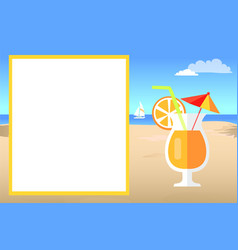cocktail on beach near empty white poster for text vector image