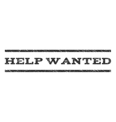 Help Wanted Watermark Stamp vector image