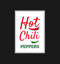 Hot chili peppers poster design vector