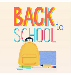 school supplies yellow backpack and sign back to vector image