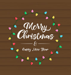 christmas light frame with lettering on wooden vector image