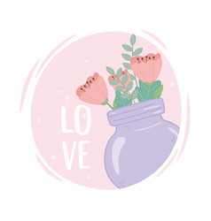 mason jar flowers love romantic ornament vector image