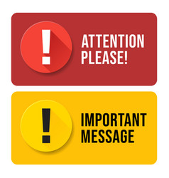 Red and yellow attention please bubble isolated vector
